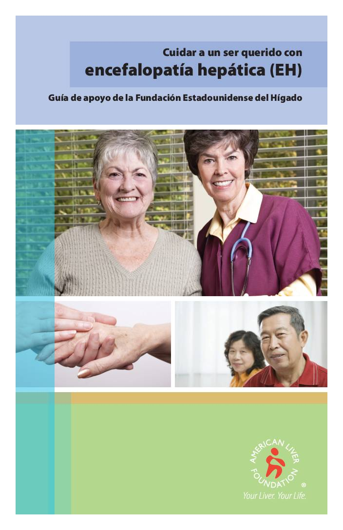 Caring for a Loved One-with Hepatic Encephalopathy (Spanish)